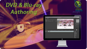 DVD / Blu-Ray Authoring and Mastering
